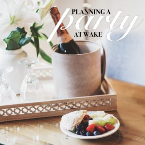 planning-a-party-at-wake