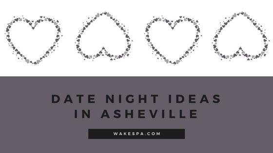 date night ideas in asheville