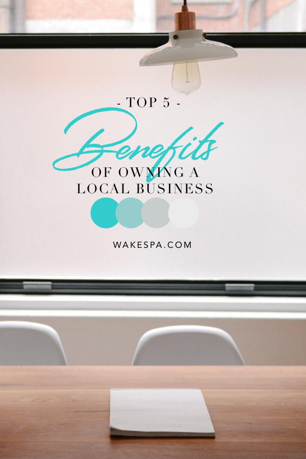 Benefits Of Owning A Local Business