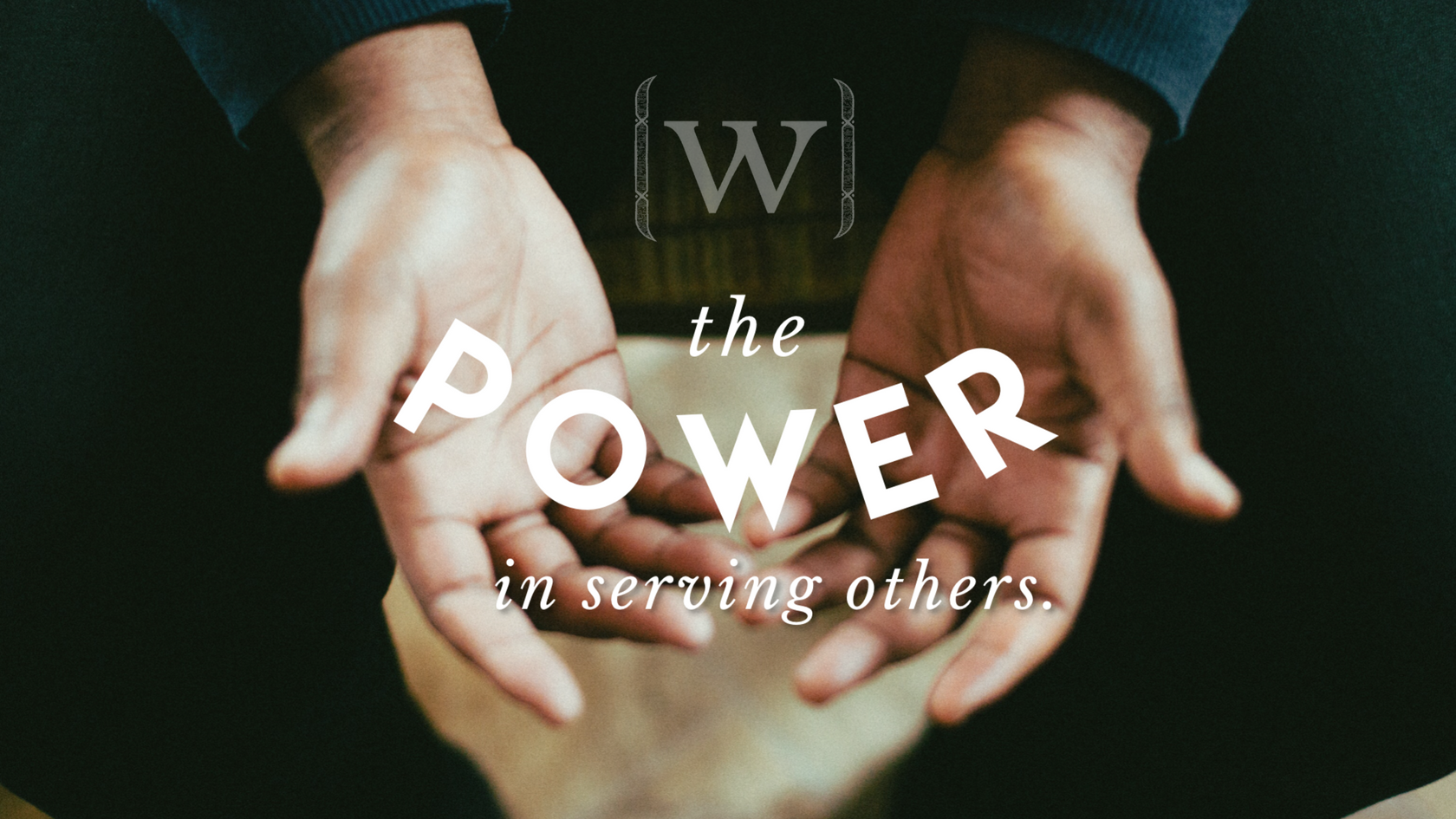 power-in-serving-others